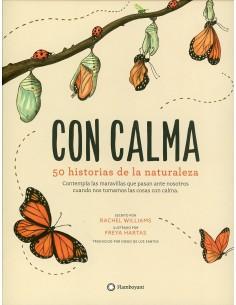Con calma. 50 historias de la naturaleza.