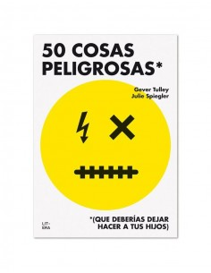 50 cosas peligrosas (que...