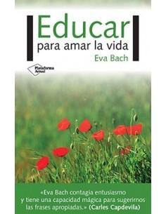 Educar para amar a vida....
