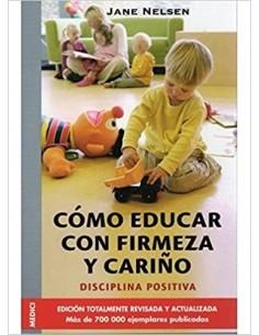 COMO EDUCAR CON FIRMEZA Y...