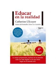 Educar en la realidad. Catherine L'Ecuyer.