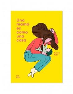 Una mamá es como un casa