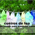 Cueiros de tea: coidados básicos